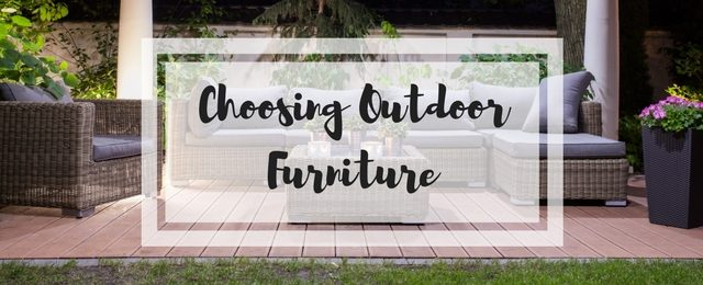 Choosing Outdoor Furniture