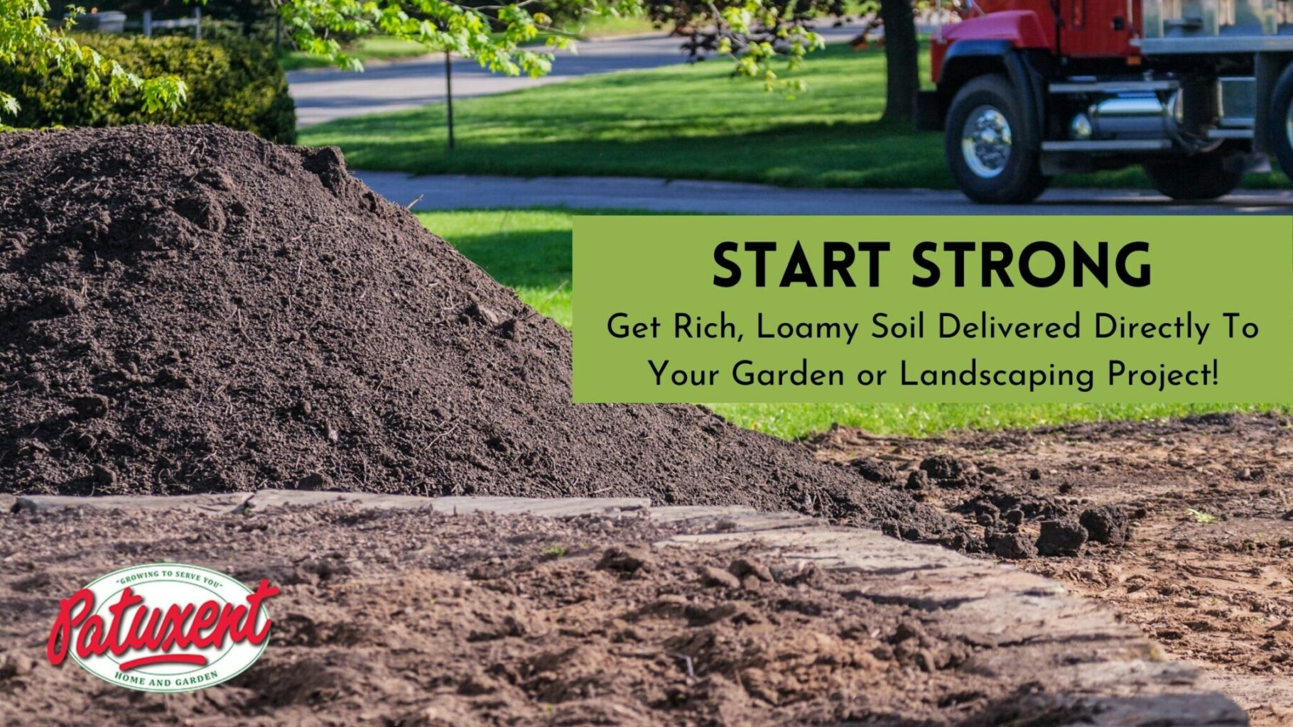 get topsoil delivered to you by red truck with patuxent logo